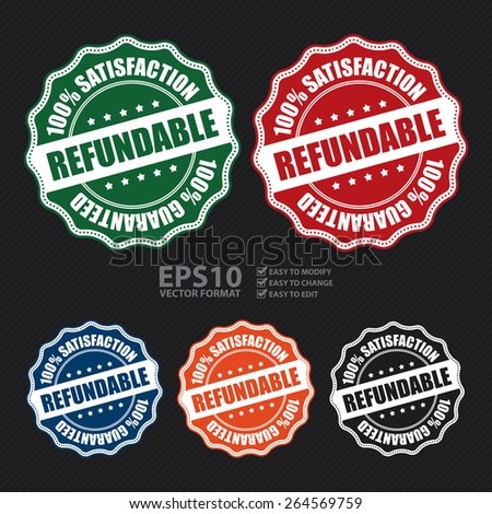 Vector : Refundable 100% Guaranteed Badge, Banner, Sign, Tag, Label, Sticker or Icon - stock vector