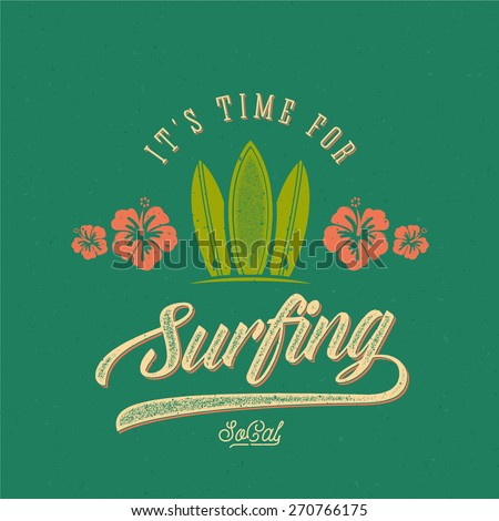 Vector Retro Style Surfing Label, Logo or T-shirt Graphic Design Featuring Surfboards and Flowers with Shabby Texture. Good for Posters etc. - stock vector