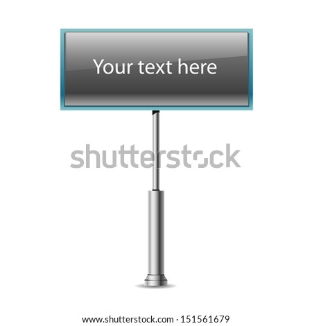 Vector road sign, billboard isolated on white - stock vector