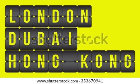 vector scoreboard. London, Dubai, Hong Kong flip cities, destination signs isolated on yellow background - stock vector
