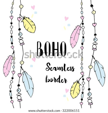 Vector seamless borders in boho style with feathers and beads. Hand drawn illustration. - stock vector