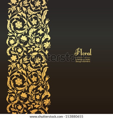 Vector seamless vintage design element. Floral border with stylized wildflowers. In the style of the 19th century. Luxury, black with gold flowers - stock vector