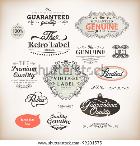 vector set: calligraphic design elements and page decoration, Premium Quality and Satisfaction Guarantee Label collection with vintage frames - stock vector