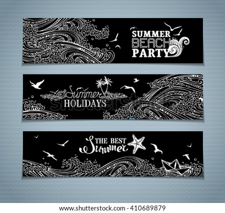 Vector set of chalk sea/ocean horizontal banners. Starfish, palms, seagulls and waves. Summer holidays. The best summer. Summer beach party. There is place for your text on blackboard background.  - stock vector
