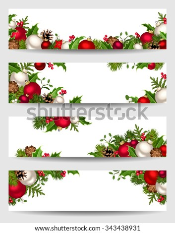 Vector set of Christmas banners with red, white and green fir branches, balls, holly, mistletoe and cones. - stock vector