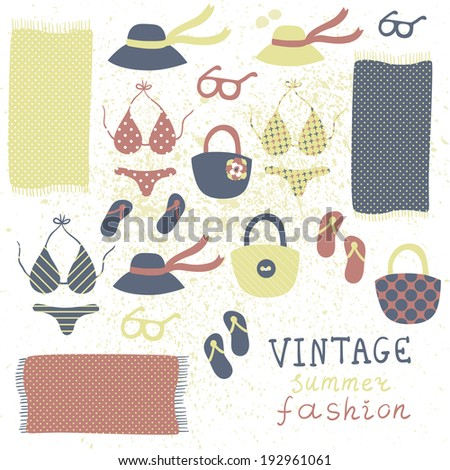 Vector set of different vintage fashion clothing and elements: swimsuits, flip flops, hats, glasses, bags and beach towels