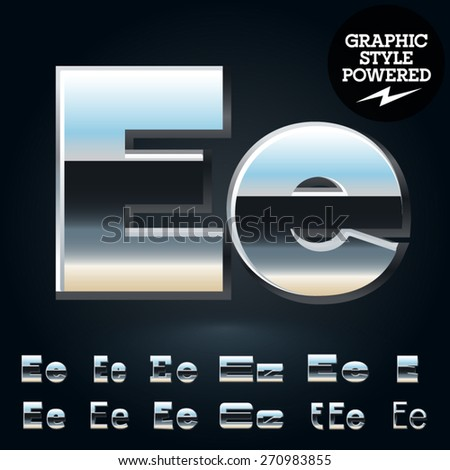 Vector set of glossy and shiny metal steel font. Letter E - stock vector