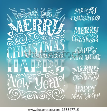 Vector set of holidays lettering. Merry Christmas and Happy New Year text lettering for invitation and greeting card, prints and posters. Hand drawn typographic inscription, calligraphic design - stock vector