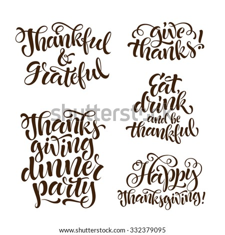 Vector set of holidays lettering. Thanksgiving, thankful and grateful text for invitation and greeting card, prints and posters. Hand drawn calligraphic design