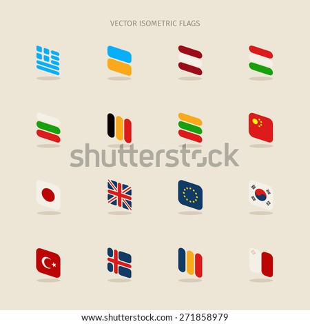 Vector set of isometric flags in simple style of European Union, Greece, Latvia, Hungary, Bulgaria, Belgium, Lithuania, China, Japan, Great Britain, Korea, Turkey, Iceland, Romania, Ukraine and Malta - stock vector