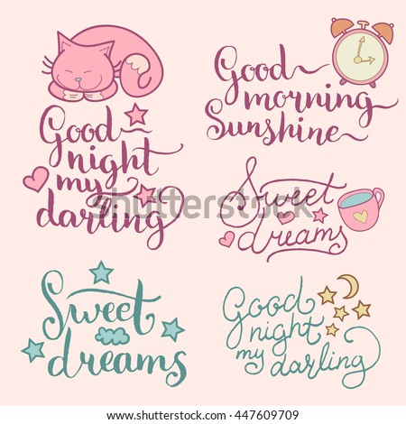 Vector set of night cute illustrations. Posters, cards with cartoon symbols and hand lettering:Good Night My Darling, Good Morning Sunshine, Sweet Dreams. Beautiful childish background for baby room.  - stock vector