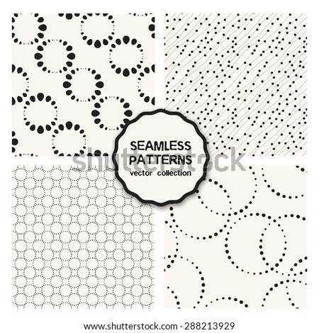 Vector set of seamless patterns. Abstract dotted backgrounds. Patterns with dotted rings, small circles. Cute monochrome collection. Modern graphic design. - stock vector