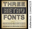Vector Set: Three Vintage Fonts - stock vector