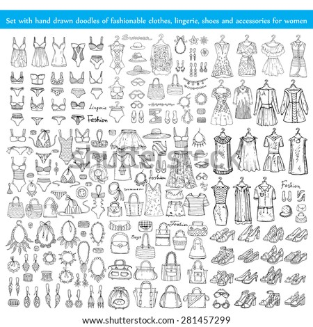 Vector set with hand drawn doodles of fashionable clothes, lingerie, shoes and accessories for women on white background. Sketches for use in design - stock vector