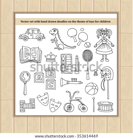 Vector set with hand drawn doodles on the theme of toys for children. Sketches for use in design, web site, packing, textile, fabric - stock vector