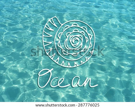 Vector shiny blue ocean realistic water with white shell. Summer vacations image. Vector illustration can be used for web design, surface textures, summer posters, trip and vacations cards design. - stock vector