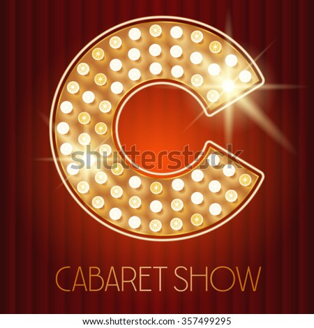 Vector shiny gold lamp alphabet in cabaret show style. Letter C - stock vector