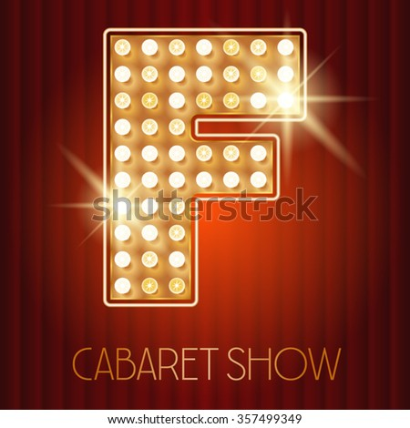 Vector shiny gold lamp alphabet in cabaret show style. Letter F - stock vector