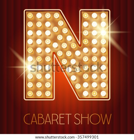 Vector shiny gold lamp alphabet in cabaret show style. Letter N - stock vector