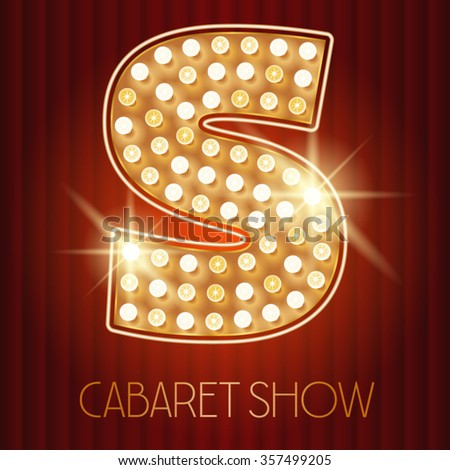 Vector shiny gold lamp alphabet in cabaret show style. Letter S - stock vector