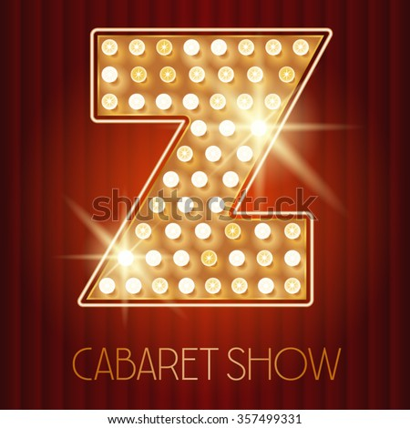 Vector shiny gold lamp alphabet in cabaret show style. Letter Z - stock vector