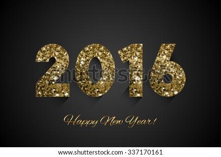 Vector shiny 2016 - HAPPY NEW YEAR - background - stock vector