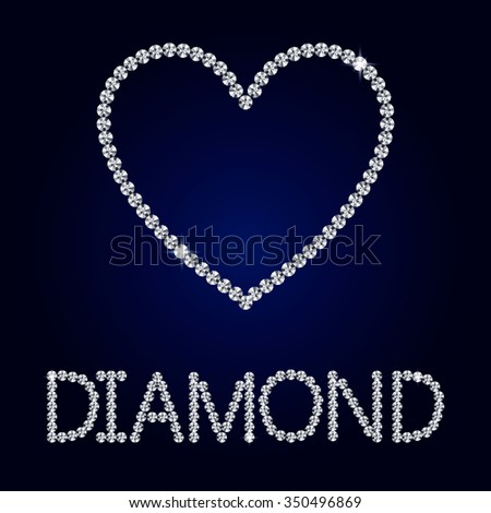 Vector shiny made with diamond heart on dark blue background. Shiny diamond heart. Vector Diamond letters.  Romantic Valentine's Day Card. - stock vector