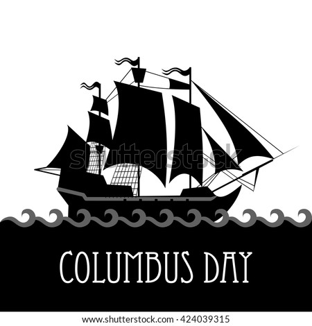 Vector ship with separate editable elements. Columbus Day. Design for yacht clubs, shirts, etc.