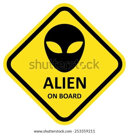 Vector sign alien on board. Format eps 10 - stock vector