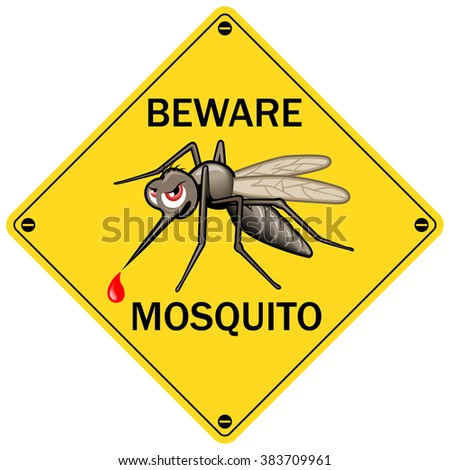 "Vector Sign: ""Beware Mosquito"". Vector Illustration for Insect Control Service. Angry Mosquito on Yellow. Sticker Design - stock vector"