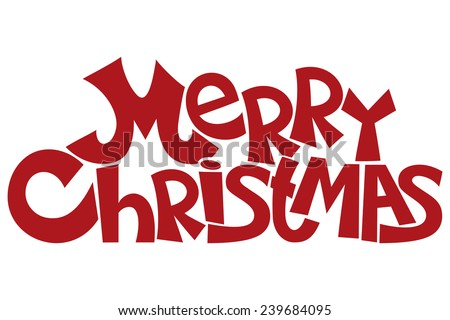 Vector sign. Merry Christmas. - stock vector