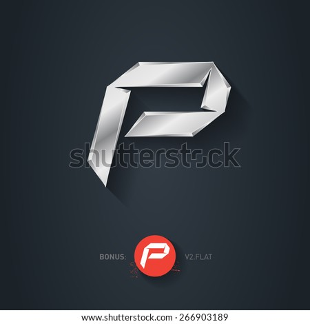 Vector silver font, Letter P. Elegant Template for company logo. 3d Metallic Design element or icon. Pseudo origami style, including flat version. - stock vector