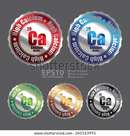 Vector : Silver Metallic High Calcium With Atomic Number Badge, Icon, Sticker, Banner, Tag, Sign or Label - stock vector