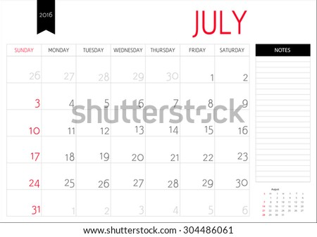 Vector simple planning calendar July 2016 with a place for notes. Weeks start on Sunday - stock vector