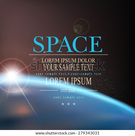 Vector space background with earth and sunrise  - stock vector