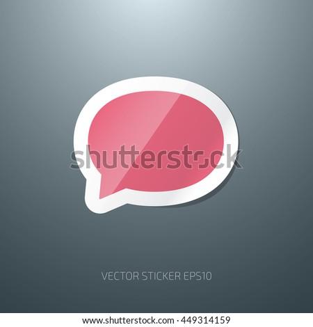 Vector speech bubble glossy paper sticker icon - stock vector