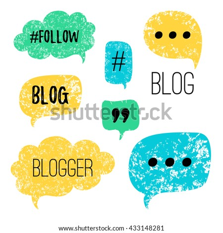 Vector speech bubbles with phrases Blog, Blogger. Hand drawn speech bubbles, blog label in grunge style with hashtag. Social media icons set. - stock vector