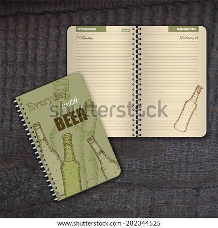 vector spiral diary with cover with hand drawn vintage beer bottle and funny label. Page is beige with illustration of beer bottle.  - stock vector