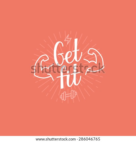 Vector sport motivational banner - get fit lettering - fitness poster concept - stock vector