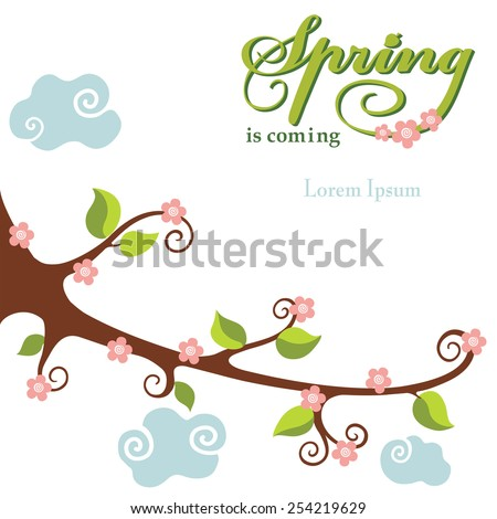 Vector Spring card.Flowering branch ,cloud,word .Seasonal background, design template. Description Spring is coming.Use for design template,invitations,web page .Cartoon Vector in baby style - stock vector
