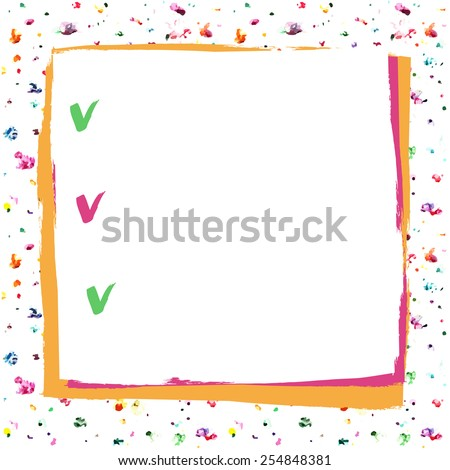 Vector square form with the background, a tick. Colorful artistic background, painted with a brush. Checklist, white color - stock vector
