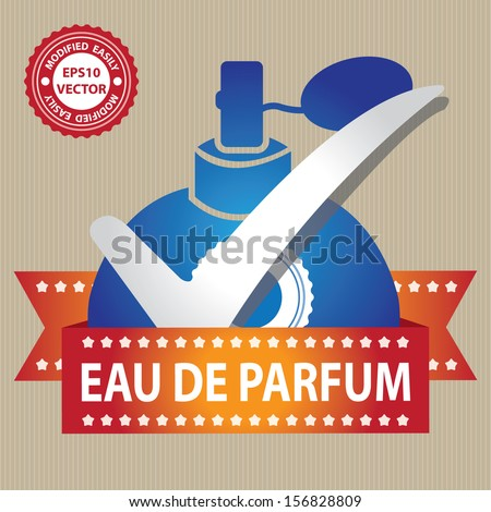 Vector : Sticker, Label or Badge For Product Information or Product Ingredient Present By Blue Glossy Style Eau De Parfum Spray Bottle Sign With Check Mark in Brown Background  - stock vector