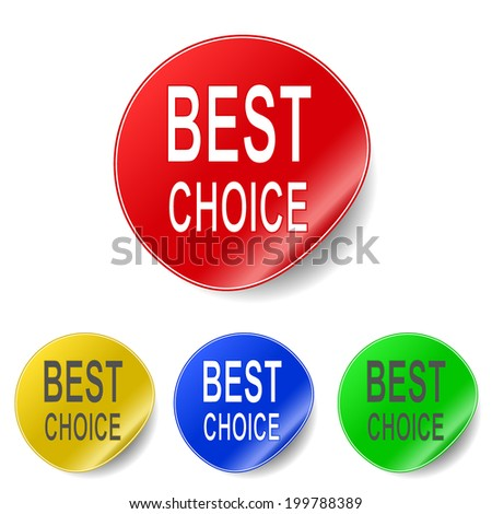 Vector sticker with best choice message