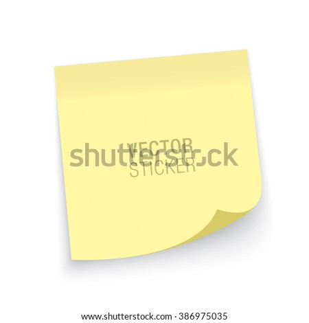 Vector sticker. Yellow sticky note, isolated on a white background. Realistic mockup. - stock vector