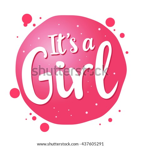 Vector stock newborn baby greetings saying stock photo photo vector stock of newborn baby greetings saying its a girl handwritten lettering m4hsunfo