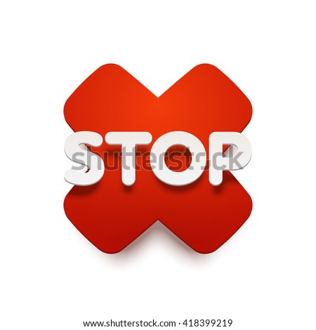 Vector STOP label upon a red sticker.. Realistic material style with shadow. Isolated illustration. - stock vector