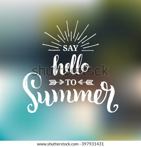 Vector summer background. Hello Summer vector illustration. Vector hand lettering inspirational typography poster hello summer. Summer fun. Summer fun quote. Handwritten summer lettering. Summer card - stock vector