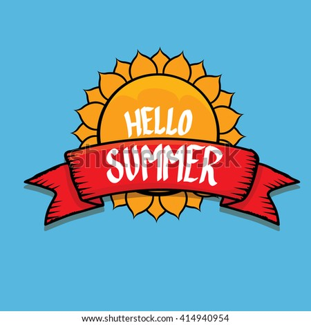 Vector Summer Fun Background. Hello Summer Funny Vector Illustration.  Vector Hand Lettering Typography Poster
