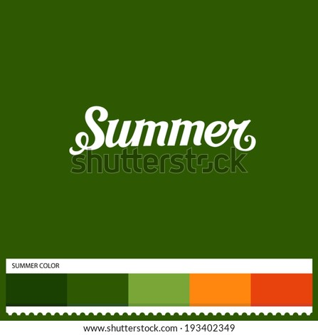 Vector Summer hand lettering - handmade calligraphy and thematic color swatches - stock vector