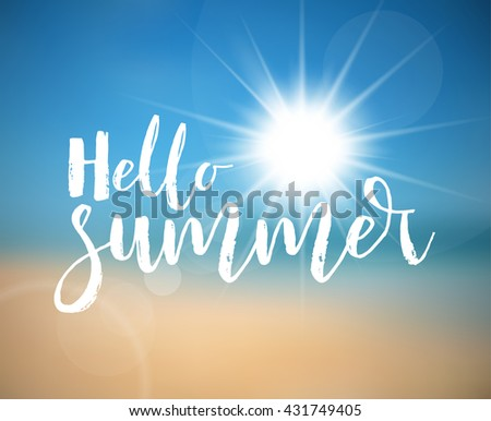 Vector Summer holiday poster with hot summer sun, abstract beach in the background and lettering Hello Summer - stock vector